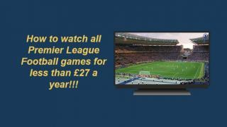 How users are taking advantage of this trick to watch all the Premier League Football games for less than £27 a year!