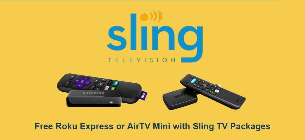 sling tv free roku express or airtv mini
