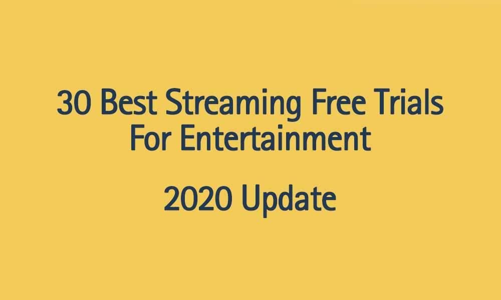 30-best-streaming-trials