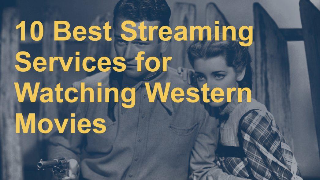 best western movie streaming service