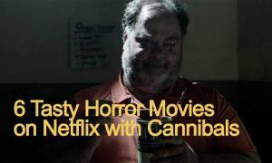 cannibal-horror-movies-on-netflix