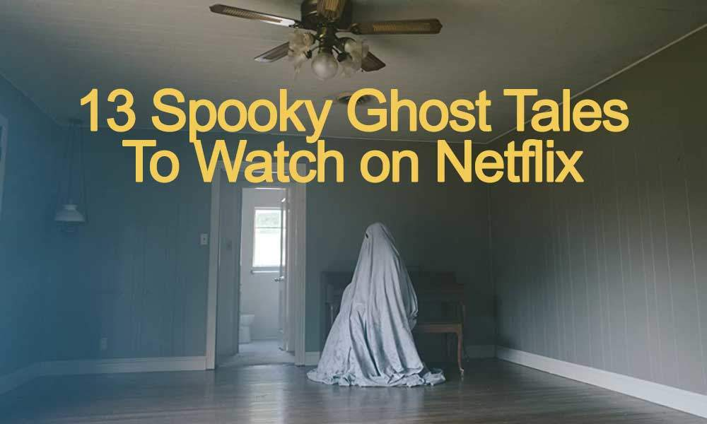 ghost-horror-movies-on-netflix