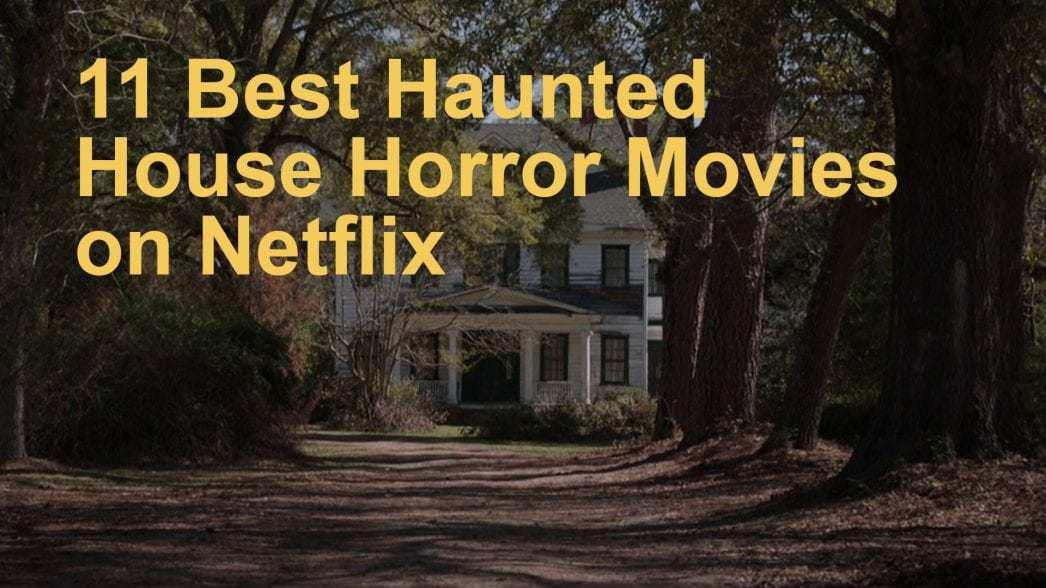 haunted-house-movies-on-netflix