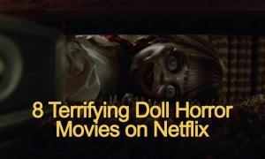 scary-doll-movies-on-netflix