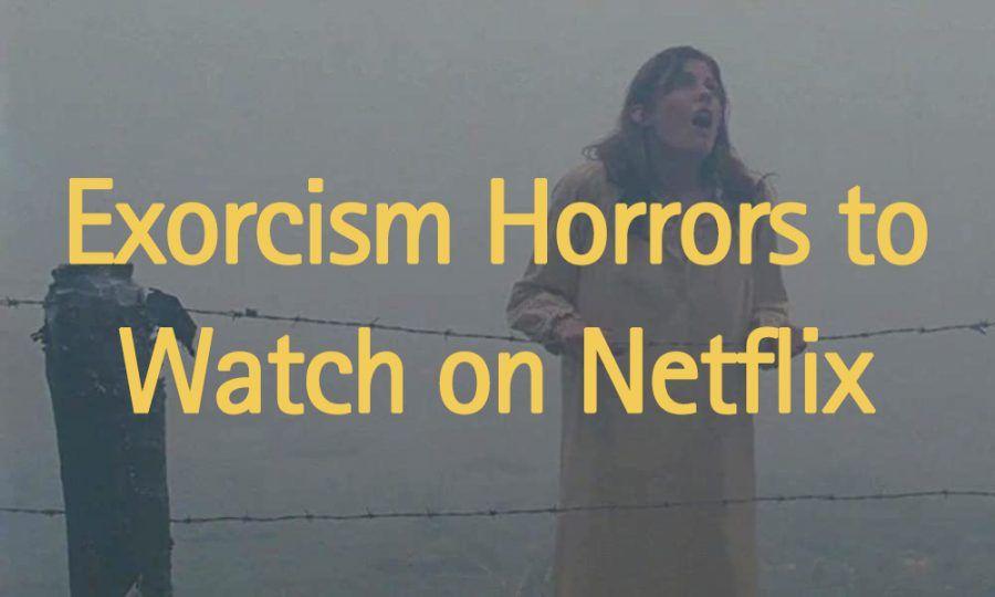 best-exorcism-movies-on-netflix