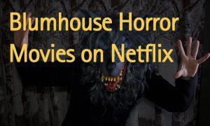 blumhouse-horror-movies-on-netflix