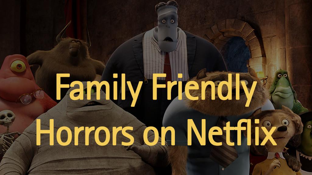 family-horrors-on-netflix