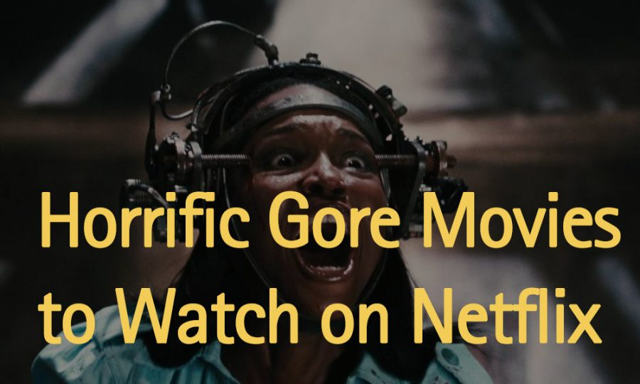 gory-movies-on-netflix