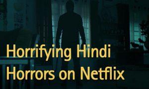hindi-horrors-on-netflix