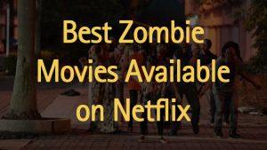 zombie-movies-on-netflix