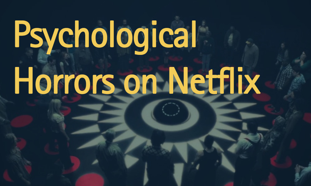 Psychological-Horror-Movies-on-Netflix