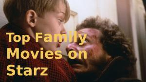 Family Movies on Starz