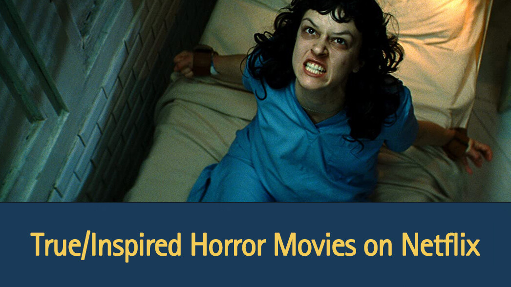 true-inspired-horror-movies-on-netflix