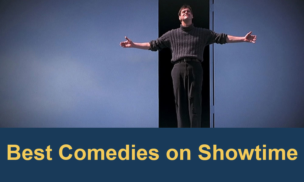 best-comedies-on-showtime