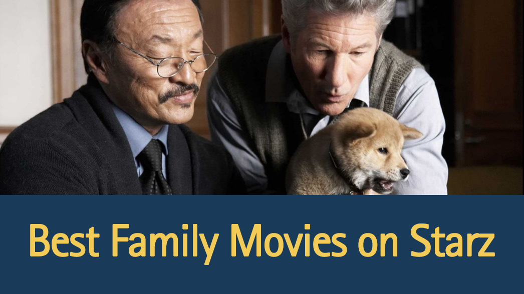 best-family-movies-on-starz