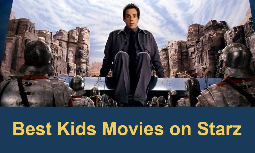 best-kids-movies-on-starz