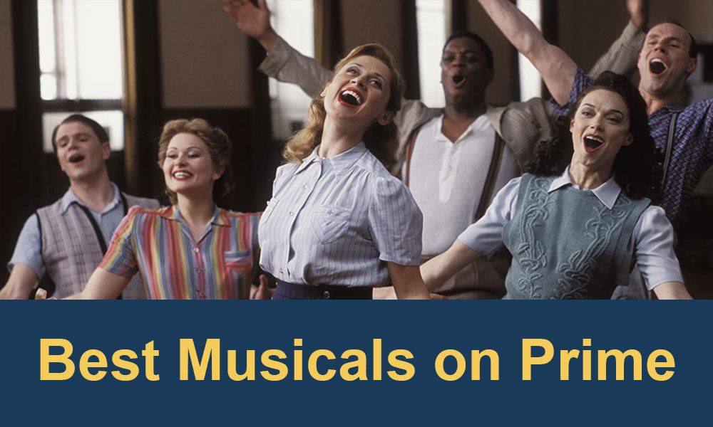 best-musicals-on-amazon-prime