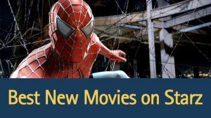 best-new-movies-on-starz