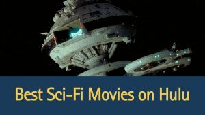 best-sci-fi-movies-on-hulu
