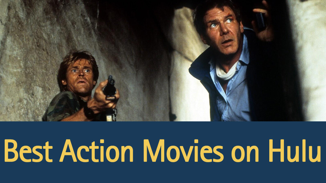 best-action-movies-on-hulu