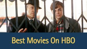 best-movies-on-HBO