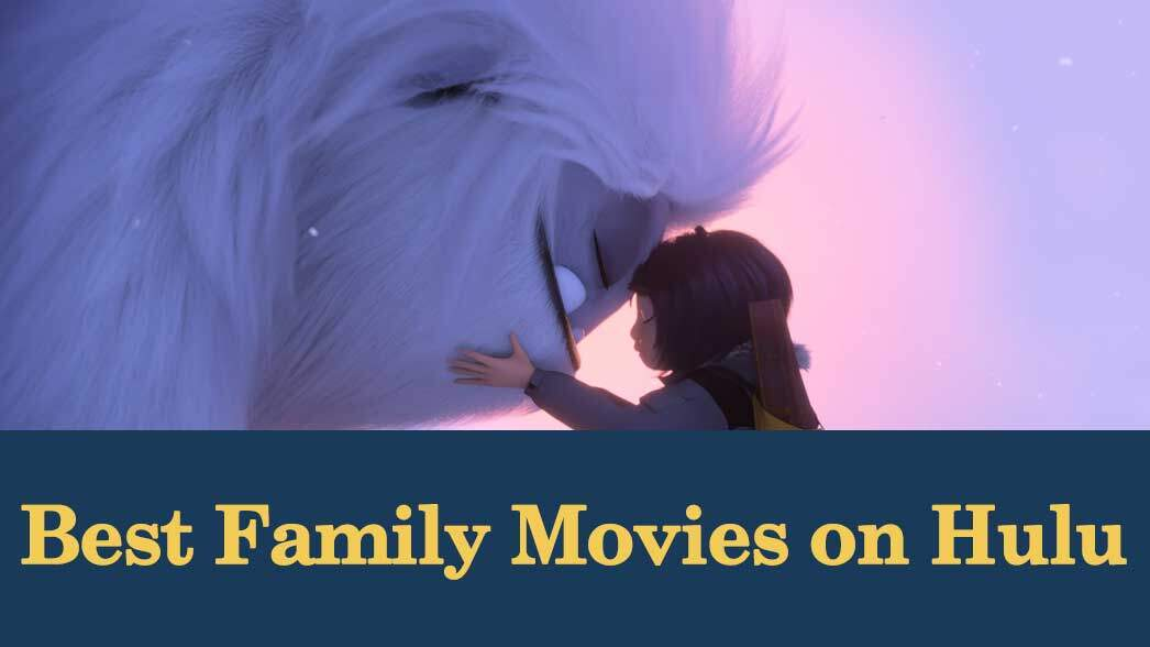 best-family-movies-on-hulu