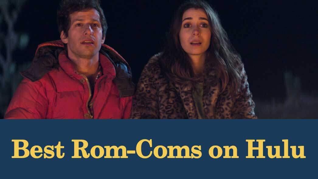 best-rom-coms-on-hulu