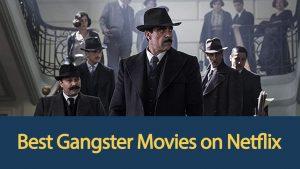 best-gangster-movies-on-netflix