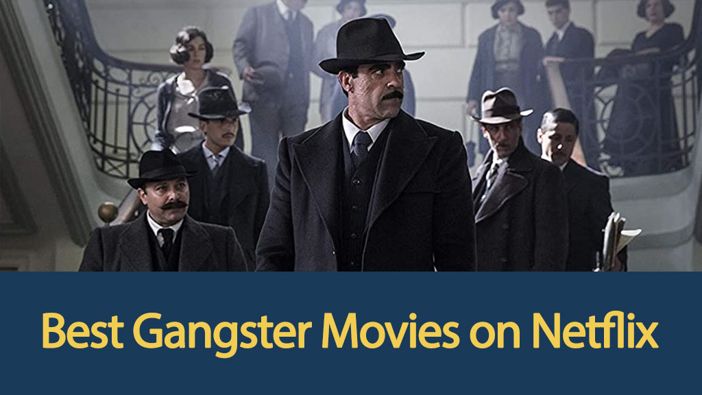 best-gangster-movies-on-netflix