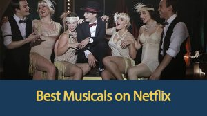 best-musicals-on-netflix